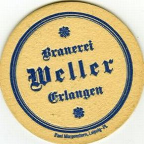 Die Brauerei Weller Erlangen - 100 Jahre vor 100 Jahren